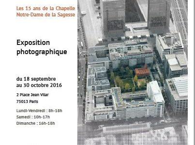 15 ans de la chapelle Notre-Dame de la Sagesse : exposition photographique «Dans le secret tu m'apprends la Sagesse»
