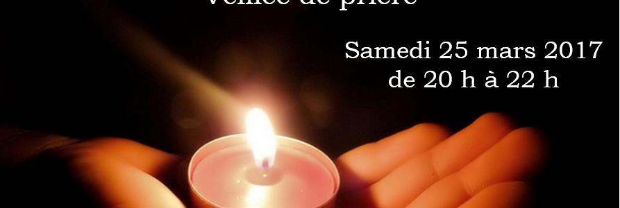 Un temps fort du Carême 2017 : la veillée de prière du 25 mars ! Retrouvez les textes
