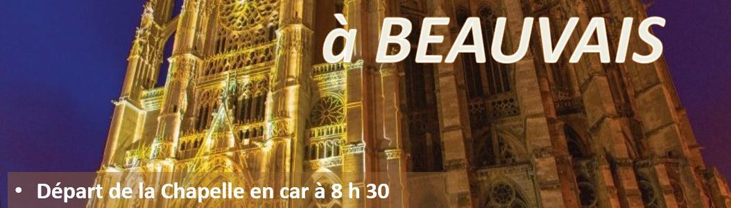 Découverte et rencontre à Beauvais le samedi 29/09/2018 – Inscrivez-vous !