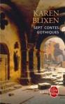 7 contes gothiques - Karen Blixen
