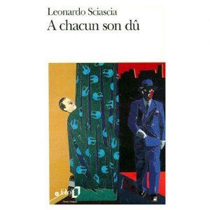 a_chacun_son_du-livre_leonardo_sciascia