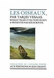 Les oiseaux - Tarjei VESAAS - 1957